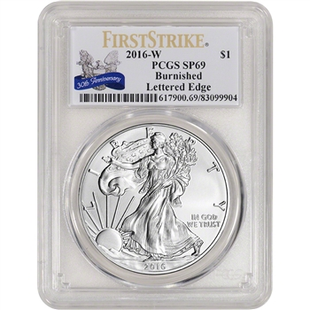 2016-W American Silver Eagle Burnished - PCGS SP69 - First Strike 30th Ann