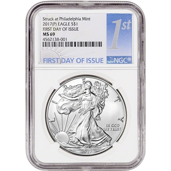 2017-(P) American Silver Eagle - NGC MS69 - First Day Issue - 1st Label
