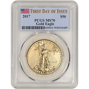 2017 American Gold Eagle 1 oz $50 - PCGS MS70 First Day of Issue Flag Label