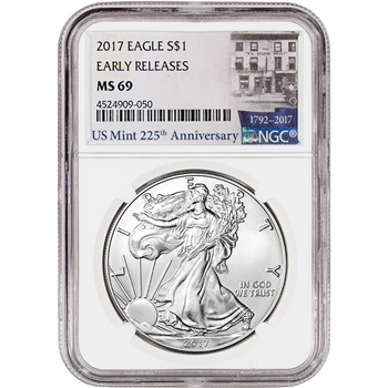 2017 American Silver Eagle - NGC MS69 - Early Releases - 225th Anniversary