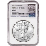 2017 American Silver Eagle - NGC MS69 - First Day of Issue - 225th Anniversary