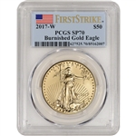 2017-W American Gold Eagle (1 oz) $50 Burnished - PCGS SP70 - First Strike