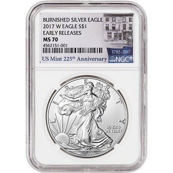 2017-W American Silver Eagle Burnished - NGC MS70 - Early Releases 225th Ann
