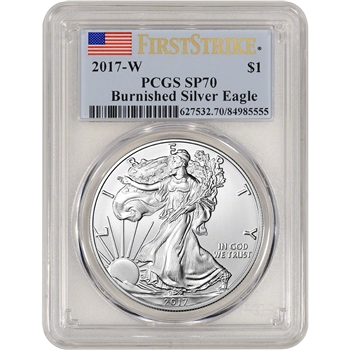 2017-W American Silver Eagle Burnished - PCGS SP70 - First Strike