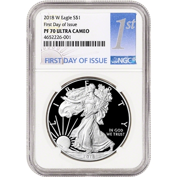 2018-W American Silver Eagle Proof - NGC PF70 UCAM First Day Issue 1st Label