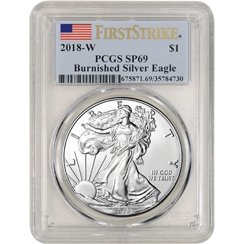 2018-W American Silver Eagle Burnished - PCGS SP69 - First Strike