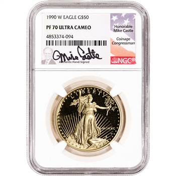 1990 W American Gold Eagle Proof 1 oz $50 - NGC PF70 UCAM Castle Signed