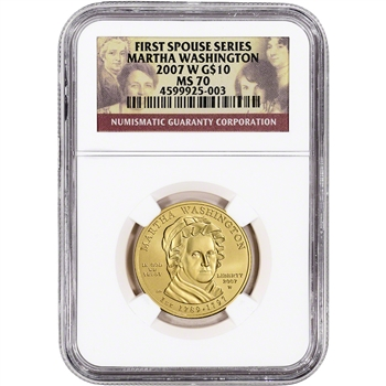 2007-W US First Spouse Gold 1/2 oz BU $10 - Martha Washington NGC MS70