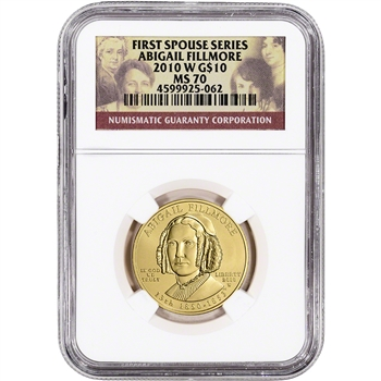 2010-W US First Spouse Gold 1/2 oz BU $10 - Abigail Fillmore NGC MS70