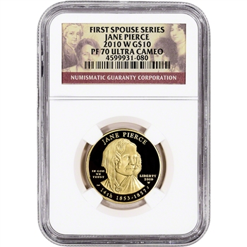 2010-W US First Spouse Gold 1/2 oz Proof $10 - Jane Pierce NGC PF70