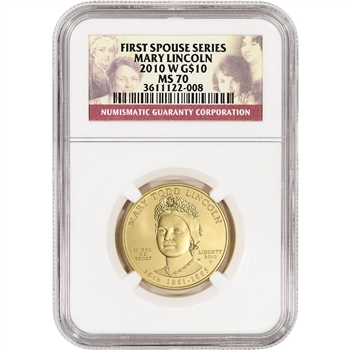 2010-W US First Spouse Gold (1/2 oz) BU $10 - Mary Todd Lincoln - NGC MS70
