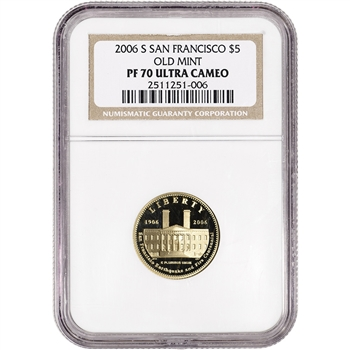 2006-S US Gold $5 San Francisco Old Mint Commemorative Proof - NGC PF70 UCAM