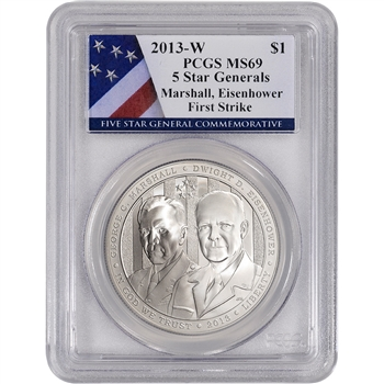 2013-W US 5-Star Generals Commemorative BU Silver $1 PCGS MS69 First Strike Flag