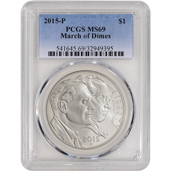 2015-P US March of Dimes Commemorative BU Silver Dollar - PCGS MS69