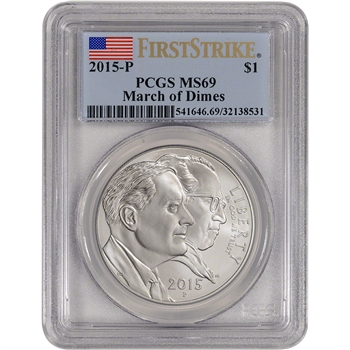 2015-P US March of Dimes Commemorative BU Silver Dollar - PCGS MS69 First Strike