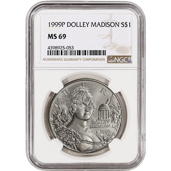 1999-P US Dolley Madison Commemorative BU Silver Dollar - NGC MS69