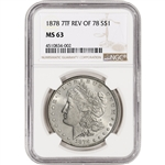1878 7TF US Morgan Silver Dollar $1 - Reverse of 78 - NGC MS63