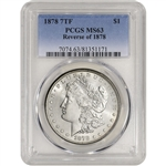1878 7TF US Morgan Silver Dollar $1 - Reverse of 78 - PCGS MS63