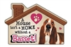 A House Isn't a Home without a Bassett Hound Magnet