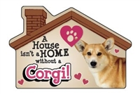 A House Isn't a Home without a Welsh Corgi Magnet