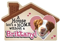 A House Isn't a Home without a Brittany Magnet