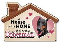 A House Isn't a Home without a Doberman Magnet