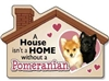 A House Isn't a Home without a Pomeranian Magnet