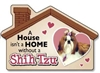 A House Isn't a Home without a Shih Tzu Magnet