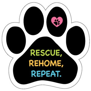 Rescue, Rehome, Repeat Paw Magnet - PM323