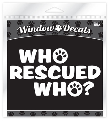 Who Rescued Who? Window Decal WDC05