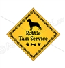 "Rottie Taxi Service Magnet 9"" - YPT26-9"