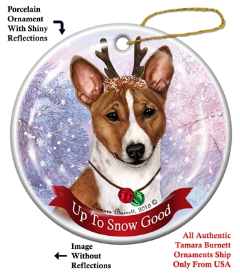 Basenji Red and White - Up to Snow Good Holiday Ornament - Made in the USA