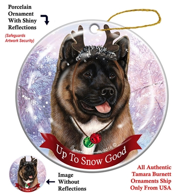 Akita Red - Up to Snow Good Holiday Ornament - Made in the USA