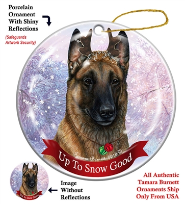 Belgian Malinois Fawn - Up to Snow Good Holiday Ornament - Made in the USA