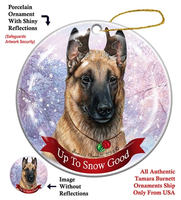 Belgian Malinois Light Fawn - Up to Snow Good Holiday Ornament - Made in the USA
