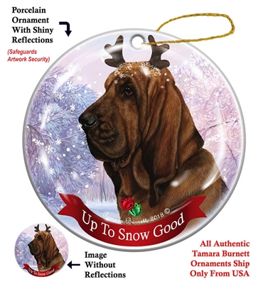 Bloodhound - Up to Snow Good Holiday Ornament - Made in the USA