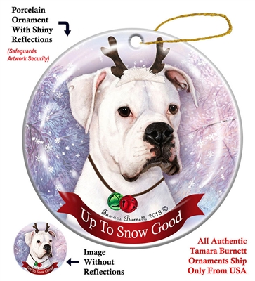 Boxer Uncropped White - Up to Snow Good Holiday Ornament - Made in the USA