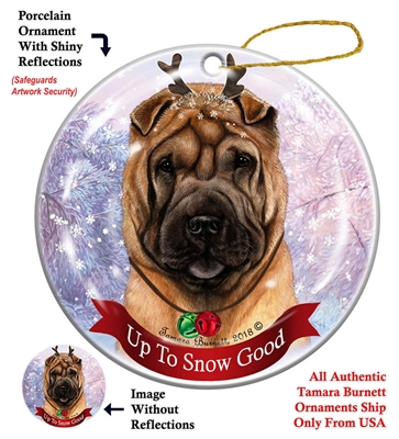 Shar Pei Fawn - Up to Snow Good Holiday Ornament - Made in the USA