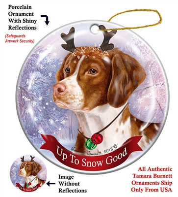 Brittany - Up to Snow Good Holiday Ornament - Made in the USA