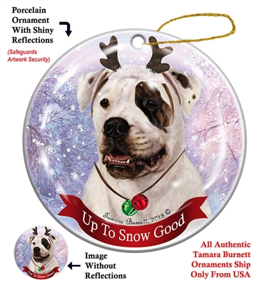 American Bulldog White - Up to Snow Good Holiday Ornament - Made in the USA - Up to Snow Good Holiday Ornament - Made in the USA