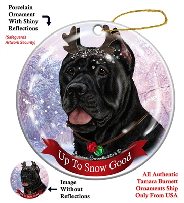 Cane Corso Black - Up to Snow Good Holiday Ornament - Made in the USA
