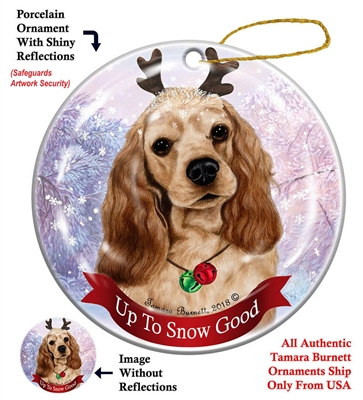 Cocker Spaniel Buff - Up to Snow Good Holiday Ornament - Made in the USA
