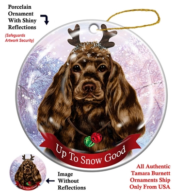 Cocker Spaniel Chocolate - Up to Snow Good Holiday Ornament - Made in the USA