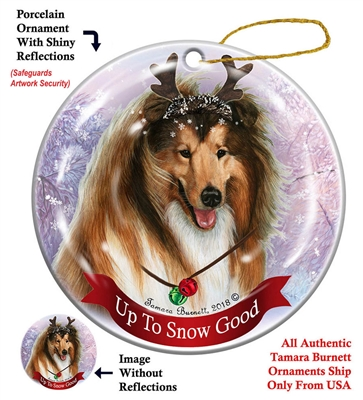 Collie Sable - Up to Snow Good Holiday Ornament - Made in the USA