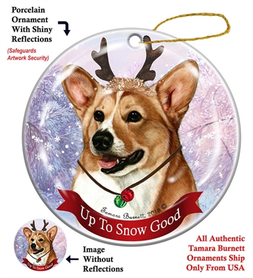 Corgi Pembroke Tan/White - Up to Snow Good Holiday Ornament - Made in the USA