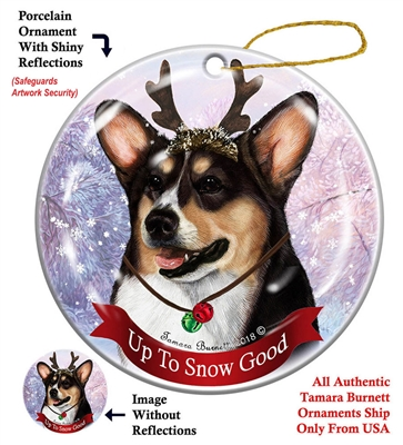 Corgi Pembroke Tricolor - Up to Snow Good Holiday Ornament - Made in the USA
