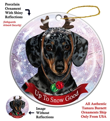 Dachshund SH Black/Tan - Up to Snow Good Holiday Ornament - Made in the USA