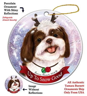 Shih Tzu Chocolate/White - Up to Snow Good Holiday Ornament - Made in the USA