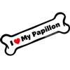 I Love My Papillon Bone Magnet