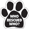 Who Rescued Who? Paw Magnet